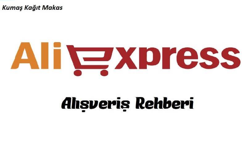 Aliexpress alışveriş rehberi